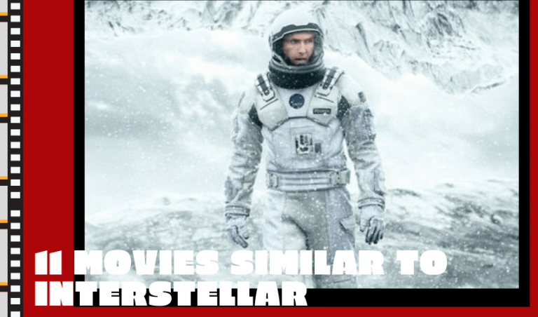 The Best Movies Similar to Interstellar – Top Sci-Fi Movies to Not Miss!