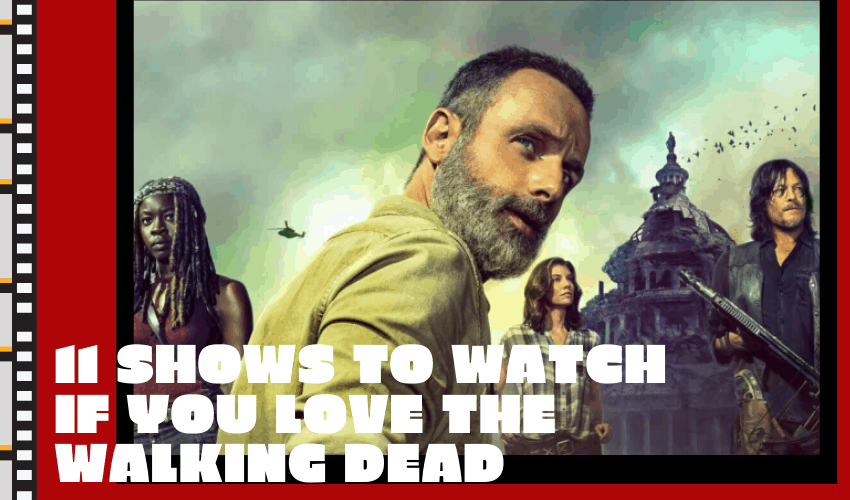 11 Top Shows To Watch If You Love The Walking Dead