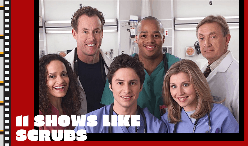The Best Shows like Scrubs – 11 Great Picks That You'll Love!