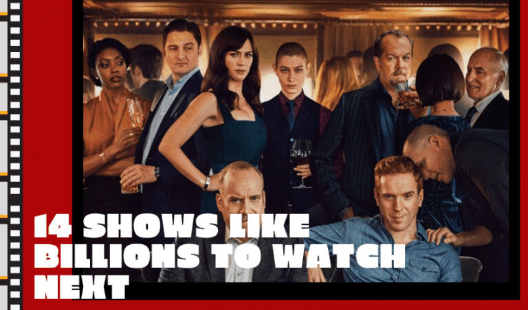 The Top 14 Shows Like Billions to Watch Next