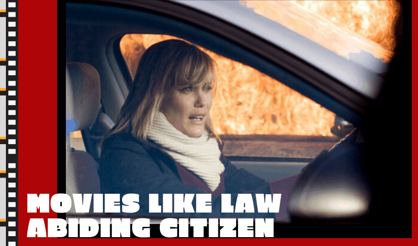 The Movies Like Law Abiding Citizen That You Need to See!