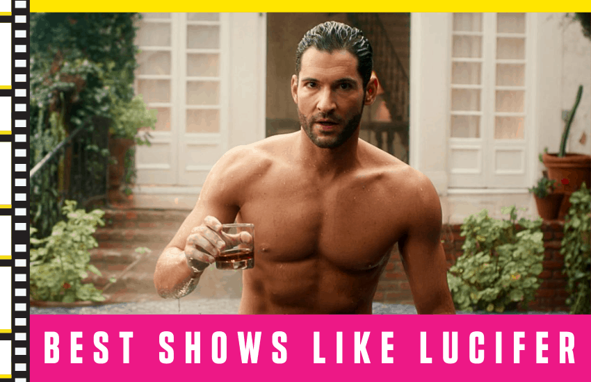 The Best Shows Like Lucifer [Top Picks 2020]