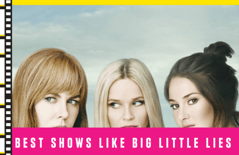 8 Best Shows Like Big Little Lies That May Intrigue You