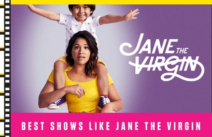 Best Shows Like Jane The Virgin You'll Love