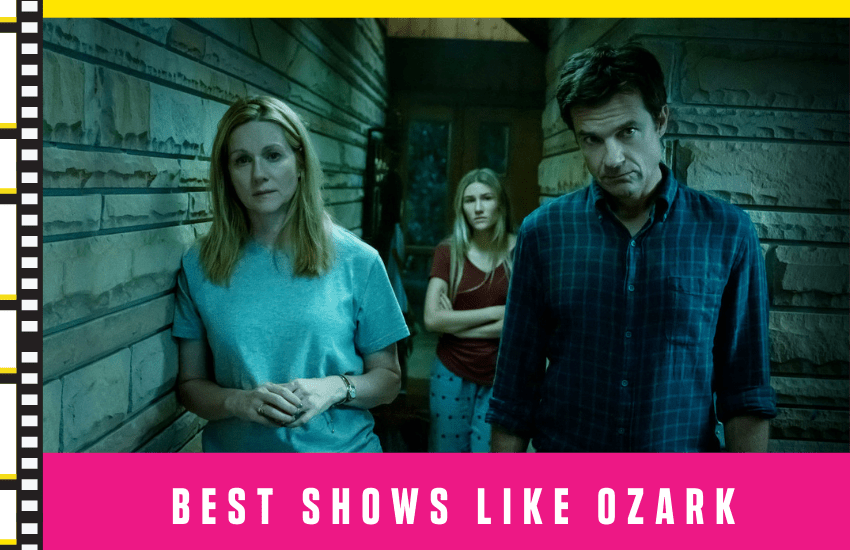 Best Shows Like Ozark You'll Enjoy Watching in 2021