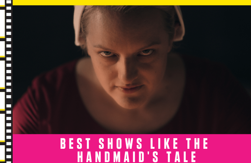Best Shows Like Handmaid's Tale
