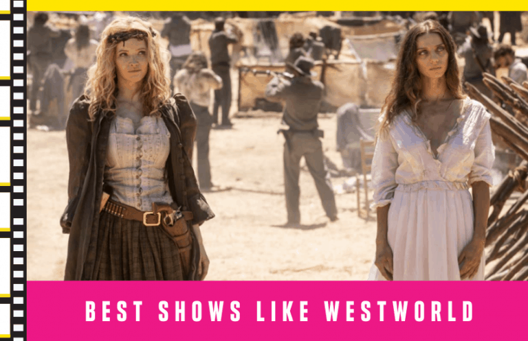 Best Shows Like Westworld: Our Must Watch List