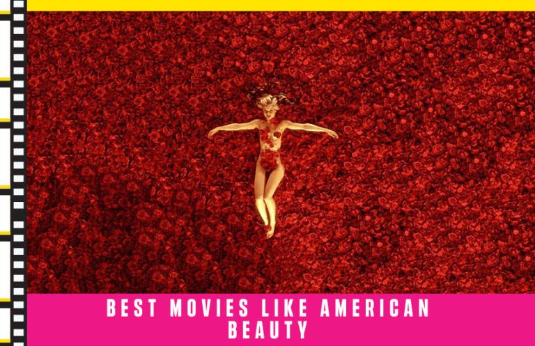 Best Movies Like American Beauty