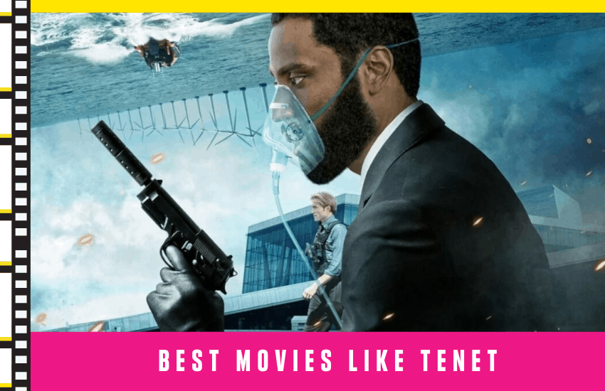 Best Movies Like Tenet: See Our Top List