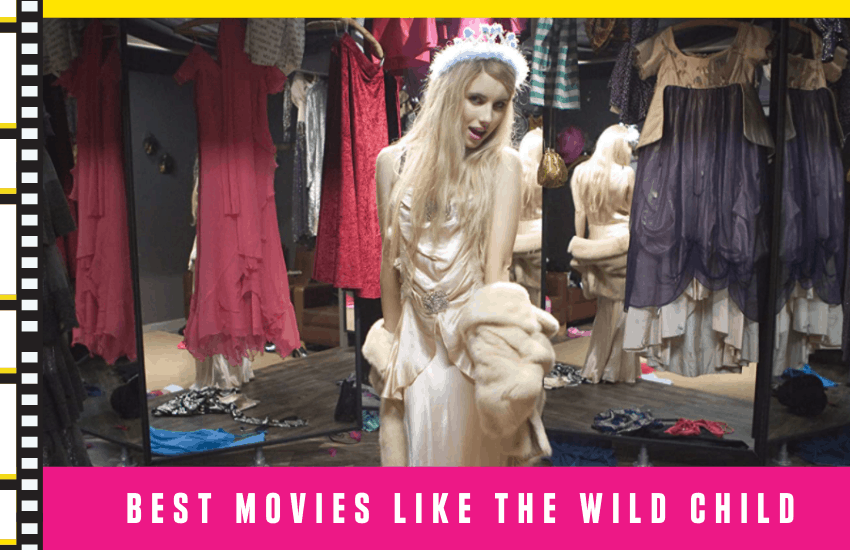 Best Movies Like The Wild Child You Can't Miss