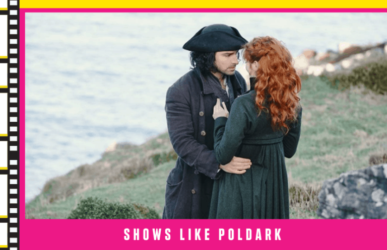 Best Shows Like Poldark: 4 Top Shows To Binge-Watch Next