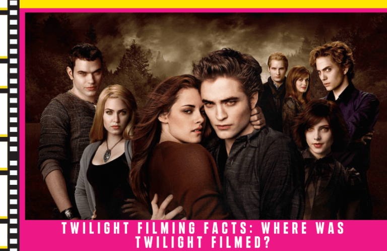 Twilight Filming Facts: Where Was Twilight Filmed?