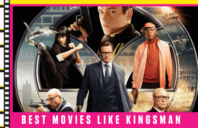 5 Best Movies Like Kingsman You Shouldn't Miss [2021]